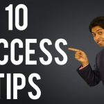 10 Key Success Tips for Maximum Achievement